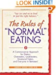 "Rules of ""Normal"" Eating: A Commonsen..."