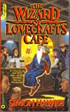 The Wizard of Lovecraft's Cafe (Questar Fantasy) (0446365173) by Hawke, Simon