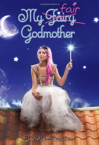 My Fair Godmother (Godmother, Book 1)