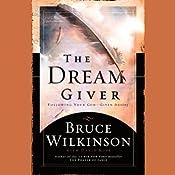 The Dream Giver | [Bruce Wilkinson, David Kopp, Heather Kopp]