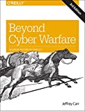 Beyond Cyber Warfare