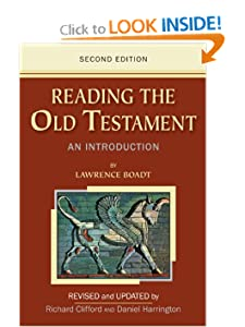 Reading the Old Testament: An Introduction Second Edition Lawrence Boadt and Revised and Updated