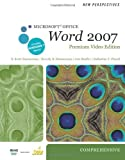 img - for New Perspectives on Microsoft Office Word 2007, Comprehensive, Premium Video Edition (Available Titles Skills Assessment Manager (SAM) - Office 2007) book / textbook / text book