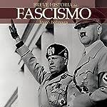 Breve historia del Fascismo | Íñigo Bolinaga