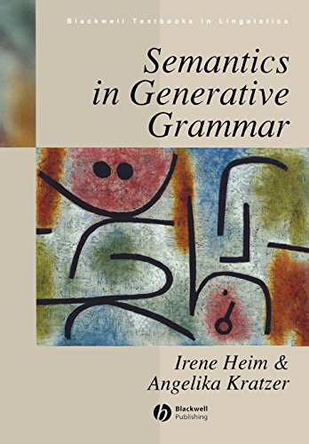 Semantics in Generative Grammar (Blackwell Textbooks in...