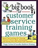 img - for The Big Book of Customer Service Training Games (Big Book Series) book / textbook / text book
