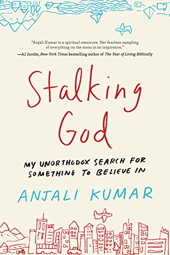 Book Cover: Stalking God: My Unorthodox Search for Something to Believe In