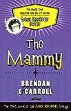 The Mammy (1847173225) by O'Carroll, Brendan