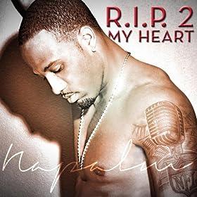 R.I.P. 2 My Heart