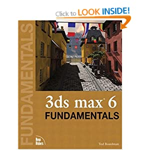 3DS MAX 6 Fundamentals (Fundamentals (New Riders))