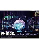 "w-inds. Live Tour 2007 ""Journey"" [DVD]"