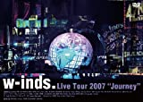 w-inds. Live Tour 2007 ~Journey~