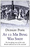 At 12 MR Byng Was Shot (1780221762) by Pope, Dudley