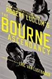 Robert Ludlums (TM)  The Bourne Ascendancy