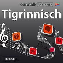 EuroTalk Rhythmen Tigrinnisch  von EuroTalk Gesprochen von: Fleur Poad