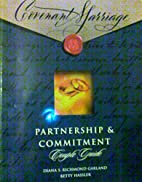 Covenant Marriage: Partnership and…