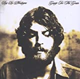 Gossip in the Grain Ray LaMontagne