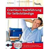 """Crashkurs Buchf�hrung f�r Selbstst�ndigevon """"Iris Thomsen"""""""