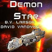 Demon Star: Star Force, Book 12 | B. V. Larson, David VanDyke