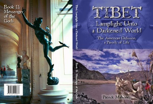 tibet-lamplight-unto-a-darkened-worldthe-american-delusiona-parody-of-life-book-ii-messenger-of-the-