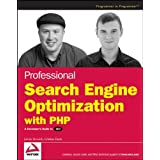 Professional Search Engine Optimization with PHP: A Developer's Guide to SEO (Programmer to Programmer)by Cristian Darie