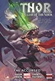 Thor: God of Thunder Volume 3: The Accursed (Marvel Now)
