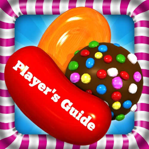 John Gerone - Candy Crush Saga Sweet Game Guide: How to Install Candy Crush Saga to Your Kindle Plus Hints, Tips and Strategy