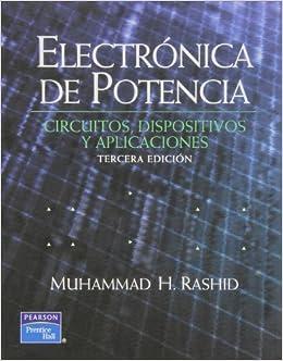 CIRCUITOS POTENCIA Y RASHID ELECTRONICA DISPOSITIVOS PDF APLICACIONES DE
