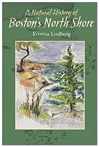 A Natural History of Boston's North Shore