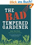 Bad Tempered Gardener