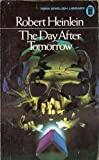 The Day After Tomorrow (0450010856) by Heinlein, Robert A.