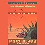 High Tide in Tucson: Essays from Now or Never | Barbara Kingsolver