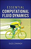 img - for Essential Computational Fluid Dynamics by Oleg Zikanov (2010-03-29) book / textbook / text book