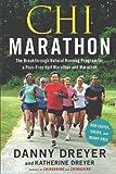 img - for Chi Marathon: The Breakthrough Natural Running Program for a Pain-Free Half Marathon and Marathon book / textbook / text book