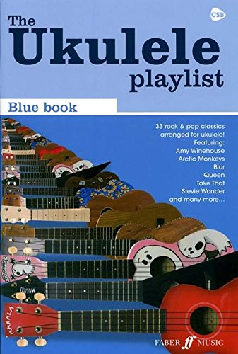 Ukulele Playlist Blue Book 32 Rock & Pop Classics
