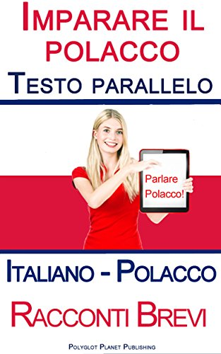 imparare-il-polacco-con-testo-parallelo-racconti-brevi-italiano-polacco
