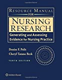 Resource Manual for Nursing Research: Generating and Assessing Evidence for Nursing Practice
