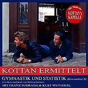 Gymnastik und Statistik (Kottan ermittelt - Kriminalrätsel 20) | Helmut Zenker