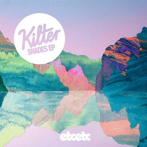 Kilter-Shades EP-WEB-2014-SPANK Download