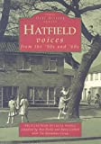 img - for Hatfield Voices from '50s and '60s (Tempus Oral History Series) by Burke, Ann, Corbett, Mary (1999) Paperback book / textbook / text book