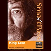 SmartPass Audio Education Study Guide to King Lear (Unabridged, Dramatised) | [William Shakespeare, Mike Reeves]