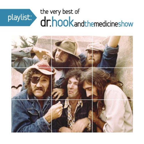 Dr. Hook & the Medicine Show - Playlist: The Very Best of Dr. Hook & The Medicine - Zortam Music
