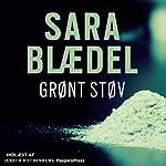 Grønt støv [Green Dust] | Sara Blædel