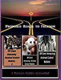 Proposed Roads to Freedom Illustrated with Amazing Cloud Photography & 3 Bonus Books Amazing Animals Cutest Babies 1, 2, & 3