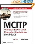 MCITP: Windows Server 2008 Enterprise...