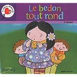 Le Bedon Tout Rond