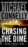 Chasing the Dime by Connelly, Michael [Warner Vision,2003] (Mass Market Paperback)