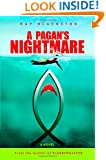 A Pagan's Nightmare: A Novel