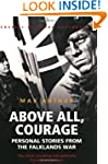 Above All, Courage: The Eyewitness Hi...