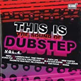 This Is The Sound Of Dubstep 4 Various Artists